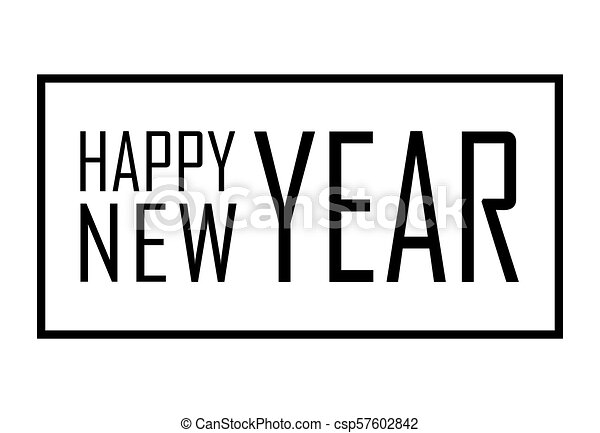 happy new year text in frame black border and font happy new year on white background stringent