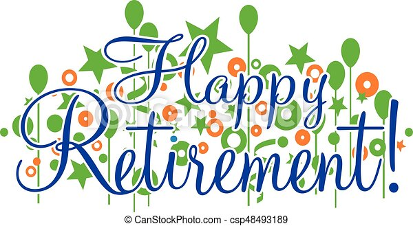 happy retirement banner or sign happy retirement banner is rh canstockphoto ca free retirement clip art pictures free retirement clip art for invitations