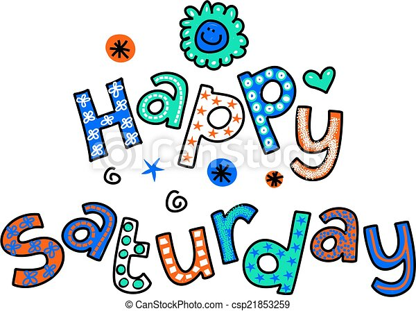 happy saturday cartoon text clipart hand drawn and colored stock rh canstockphoto com happy thursday funny clipart happy thursday clip art free