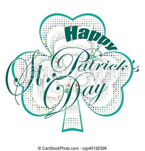 Happy St. Patricks day - csp45192396