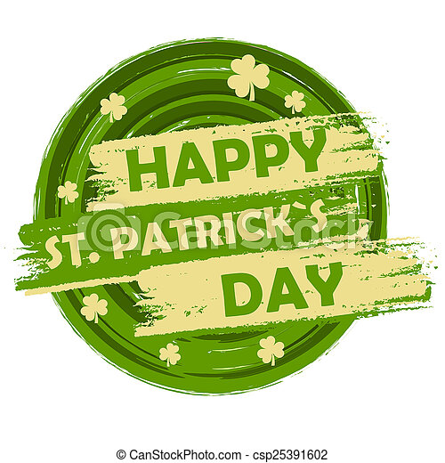 Happy St Patricks Day With Shamrock Signs Green Round Drawn B