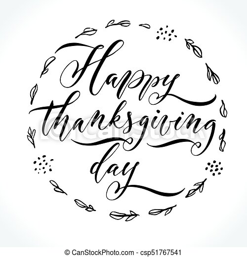 Happy Thanksgiving Day Modern Calligraphy Brush Painted Letters Lettering Template For Banner Flyer Or Gift Card Vector Illustration