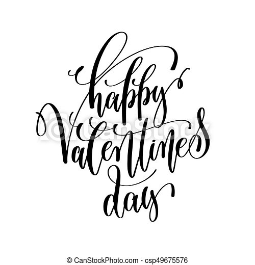 Happy Valentines Day Black And White Hand Lettering Inscription To