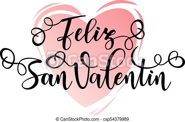 Happy Valentines Day Feliz San Valentin Happy Valentines Day