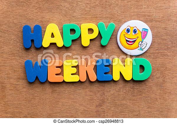 happy weekend - csp26948813