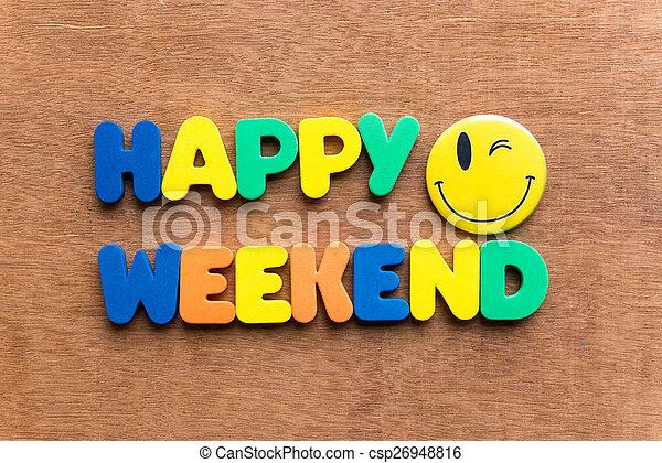 happy weekend - csp26948816