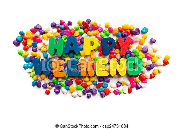 happy weekend - csp24751884