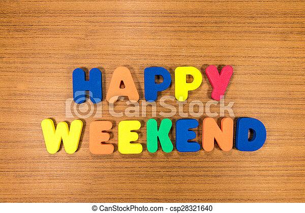 happy weekend - csp28321640
