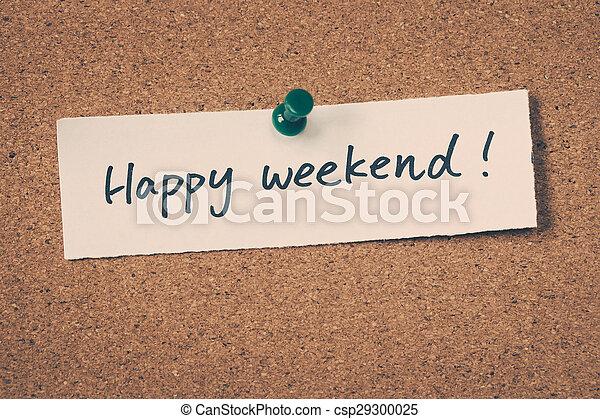 Happy weekend - csp29300025