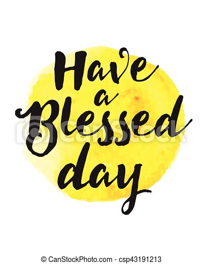 Have a Blessed Day - csp43191213