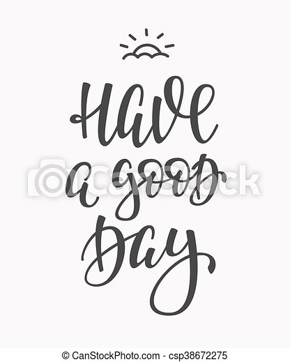 Have a Good Day quote typography