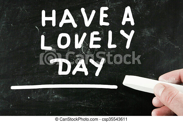 have a lovely day - csp35543611
