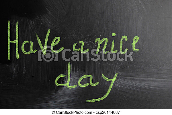 have a nice day - csp20144087