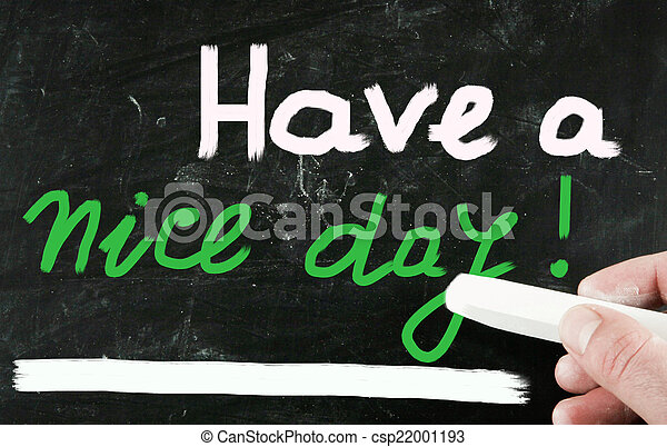have a nice day! - csp22001193