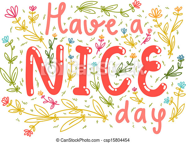 have a nice day wishing card rh canstockphoto com have a good day animated clipart good morning have a great day clipart