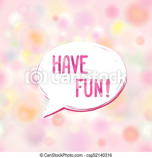 Have Fun Lettering Speech Bubble Funny Sign Party Invitation