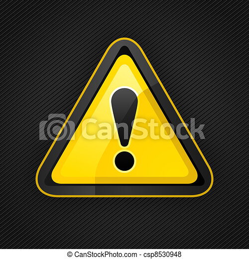 Hazard warning attention sign on a metal surface - csp8530948