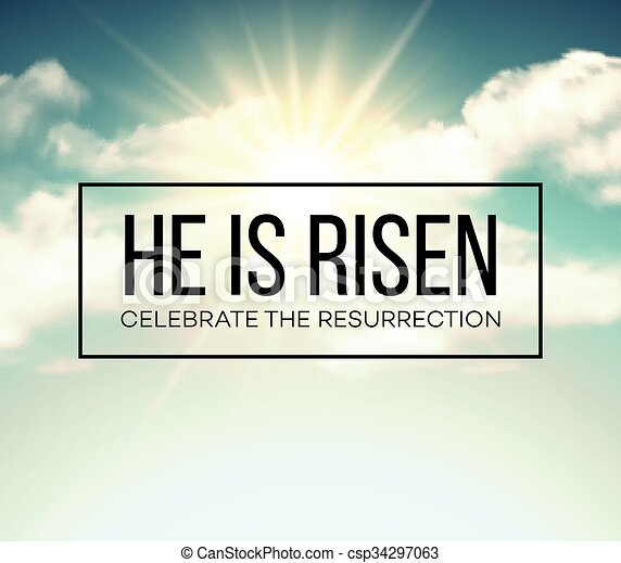 He is risen. Easter background. Vector illustration - csp34297063