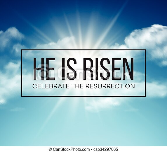 he is risen easter background vector illustration eps10 rh canstockphoto com easter he is risen clipart alleluia he is risen clipart
