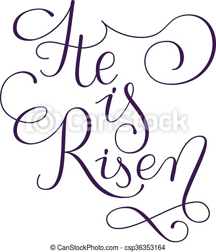 He is risen phrase. Hand drawn easter greeting card.  Modern calligraphy - csp36353164
