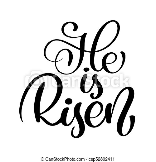 he is risen text christian hand lettering calligraphy vector clip rh canstockphoto com he is risen clipart free he is risen clip art images