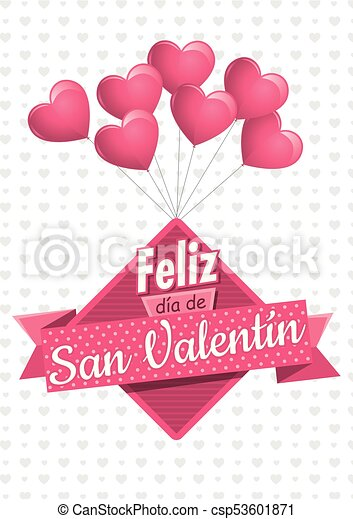 Heart shaped pink balloons holding a square sign with a pink ribbon with the message FELIZ DIA DE SAN VALENTIN - Happy Valentine's Day in Spanish language - on a white background with gray hearts - csp53601871