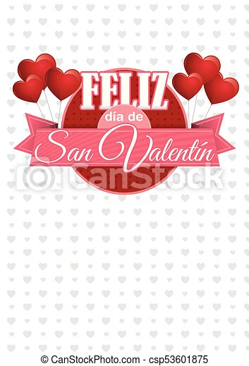 Heart shaped pink balloons holding a circle sign with a pink ribbon with the message FELIZ DIA DE SAN VALENTIN - Happy Valentine's Day in Spanish language - on a white background with gray hearts - csp53601875