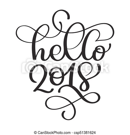 hello 2018 hand lettering inscription to winter holiday vector rh canstockphoto com