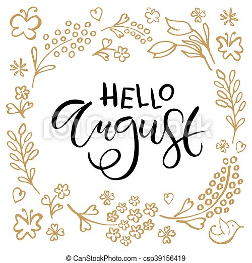 Hand sketched hello august text as logotype badge and icon hello hello august postcard card invitation flyer banner template csp39156419 m4hsunfo