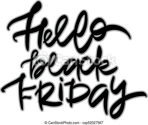 hello black friday sale hand lettering design typography vector rh canstockphoto com happy black friday clipart black friday sale clipart