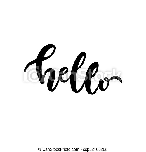 Hello. Hand drawn lettering - csp52165208