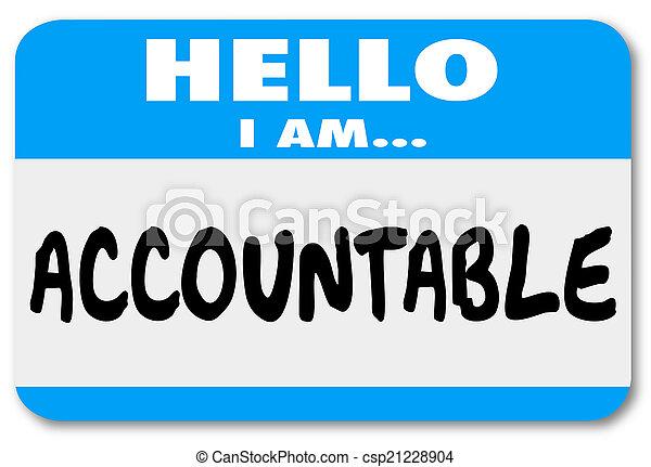 Hello I Am Accountable Name Tag Responsibility Scapegoat - csp21228904