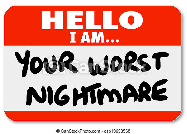 Hello I am Your Worst Nightmare Nametag Sticker - csp13633568