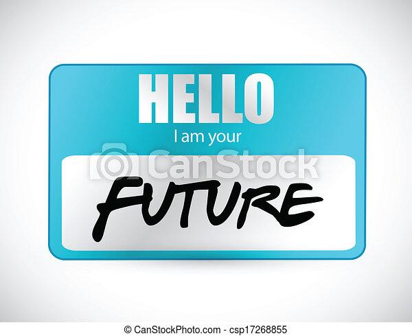hello im your future name tag illustration - csp17268855