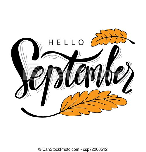 Hello September hand lettering calligraphy - csp72200512