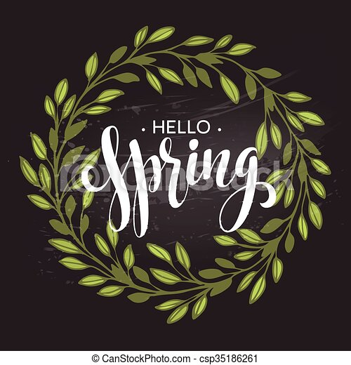 hello spring spring wreath spring flowers are drawn with chalk on