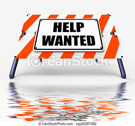 help wanted sign displays employment and wanting assistance rh canstockphoto com