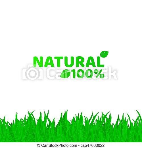 herbe, naturel, projects., text., blanc, cent, illustration, ton, arrière-plan., vecteur, endroit, vert, product., frais, 100, natural., original - csp47603022