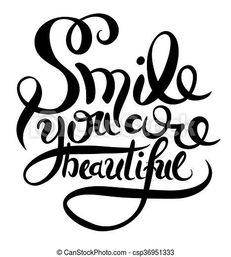 Hermoso, inscripción, mano, sonrisa, frase, usted, letras. Hermoso ...