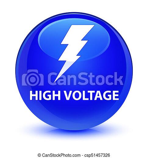 High voltage (electricity icon) glassy blue round button - csp51457326