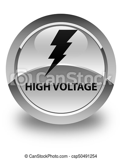 High voltage (electricity icon) glossy white round button - csp50491254