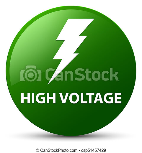High voltage (electricity icon) green round button - csp51457429