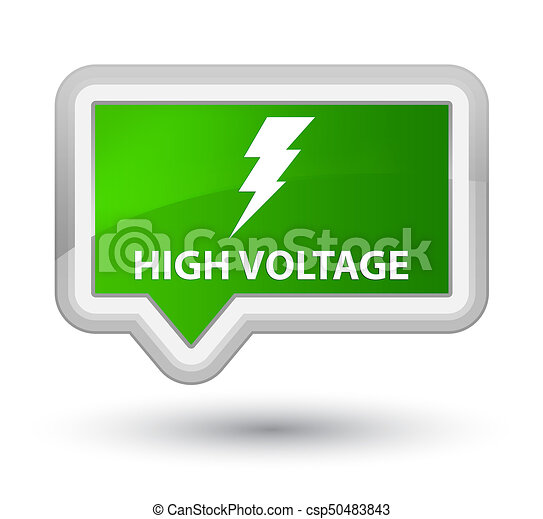 High voltage (electricity icon) prime green banner button - csp50483843