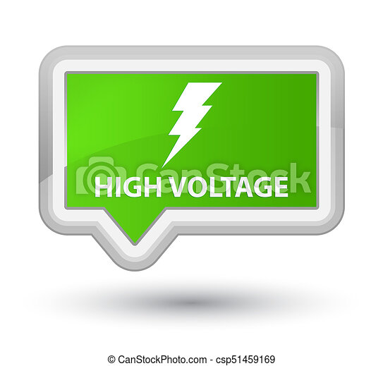 High voltage (electricity icon) prime soft green banner button - csp51459169