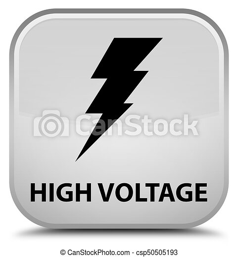 High voltage (electricity icon) special white square button - csp50505193