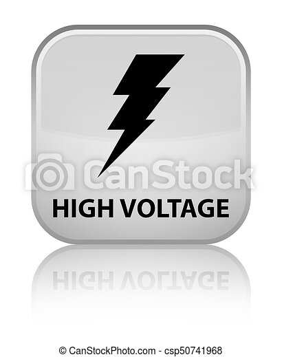 High voltage (electricity icon) special white square button - csp50741968