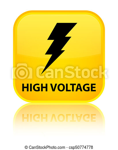 High voltage (electricity icon) special yellow square button - csp50774778