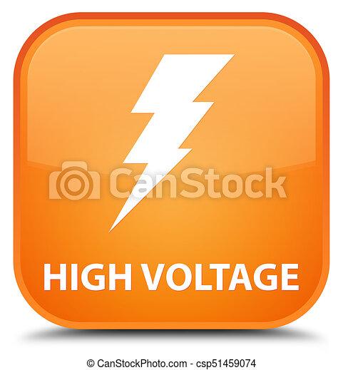 High voltage (electricity icon) special orange square button - csp51459074