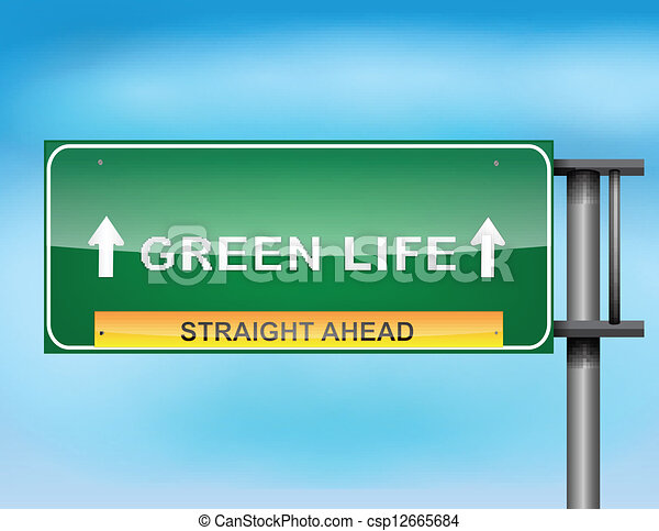 """Highway sign with """"Green Life """" text - csp12665684"""