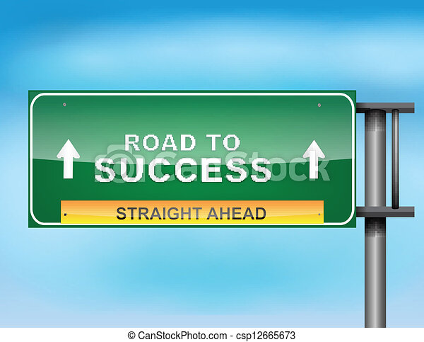 """Highway sign with """"Road to Success"""" text - csp12665673"""